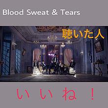 Blood Sweat & Tearsの画像(Bloodに関連した画像)