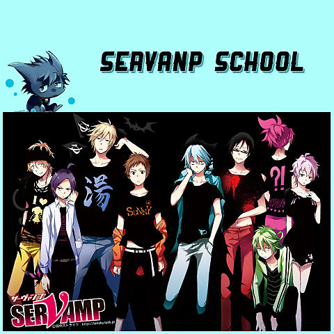 SERVANP SCHOOL-配役の画像(プリ画像)