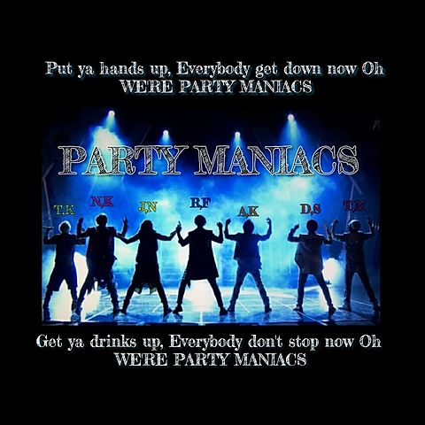 PARTY MANIACSの画像(プリ画像)
