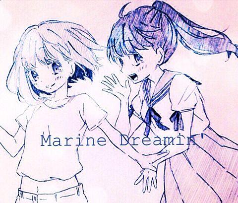 Marine Dreamin'の画像(プリ画像)