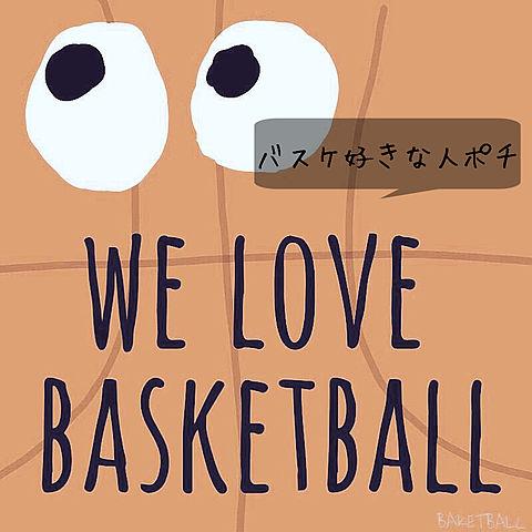 バスケ好きな人ポチ♡の画像(プリ画像)