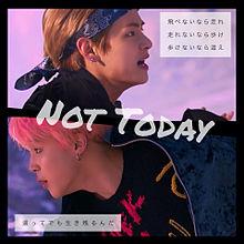 Not Todayの画像(ラップモンスター/レプモンに関連した画像)