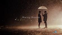 RainyRoom MVから1の画像(プリ画像)