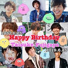 ♡太ちゃんHappy Birthday♡の画像(太ちゃんに関連した画像)