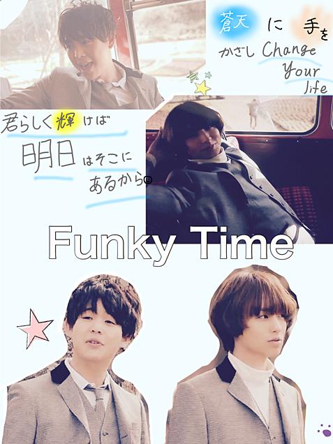 01🌱.Funky Time ♬の画像(プリ画像)