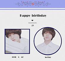 Happy birthday to kei ___ プリ画像