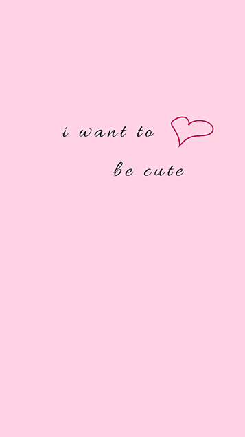 i want to be cute ❥の画像(プリ画像)