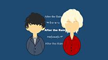 After the Rain      デジタル1発目の画像(Rainに関連した画像)