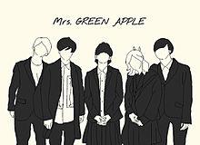 ミセスグリーンアップル プリ画像
