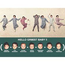 HELLO GR8EST BABY ! ! プリ画像