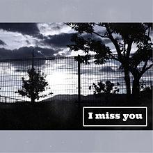 I miss you. プリ画像