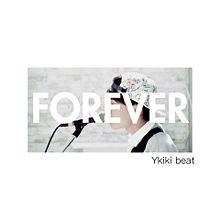YkikiBeat  Foreverの画像(プリ画像)