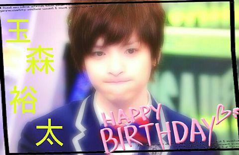 玉森裕太.*・♥゚Happy Birthday ♬ °・♥*.の画像 プリ画像