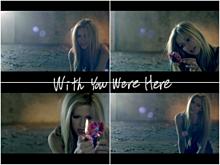 avril lavigne/With you were hereの画像(Lavigneに関連した画像)
