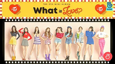 TWICE What is Love?Vliveの画像(プリ画像)