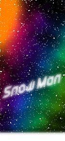 Snow Man プリ画像