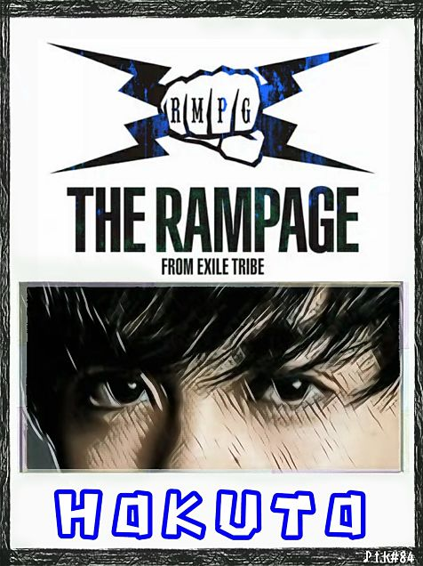 THE RAMPAGE  北ちゃんVer.加工画の画像 プリ画像