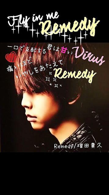 Remedy/まっすー ソロ曲の画像(プリ画像)