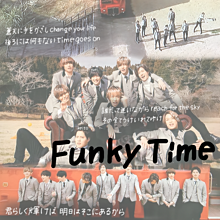 Funky Time プリ画像