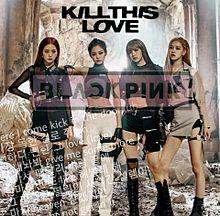 BLACKPINK kill this Loveの画像(killに関連した画像)