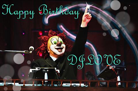 Happy Birthday DJLOVE!の画像(プリ画像)