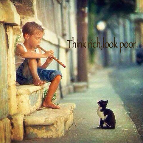 Think rich,look poor.の画像 プリ画像