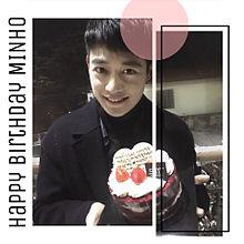 Happy Birthday MINHO プリ画像