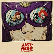 ANTI-HERO プリ画像
