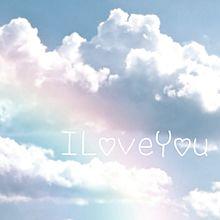 ILoveYouの画像(虹に関連した画像)
