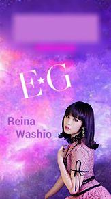 鷲尾伶菜 E-girls EGの画像(新生E-girlsに関連した画像)
