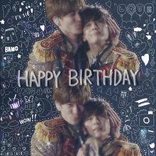 .*♥Happy Birthday ♥*. プリ画像