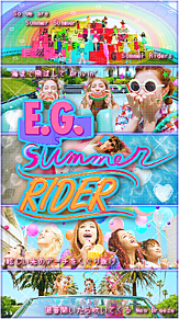 ( ❤ ) : E.G. Summer Riderの画像(プリ画像)