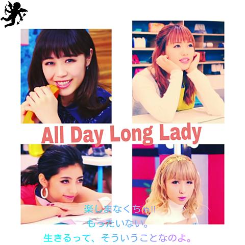 All Day Long Ladyの画像(プリ画像)