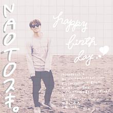 NAOTO♡Happy Birthday