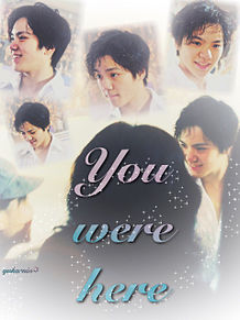 You were hereの画像(you/were/hereに関連した画像)