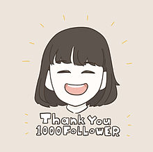 Thank You 1000 FOLLOWER!! プリ画像