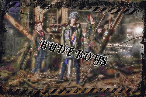 RUDE BOYS〜無慈悲なる街の亡霊〜の画像 プリ画像