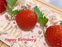 Happy Birthday !の画像(バースデイケーキに関連した画像)
