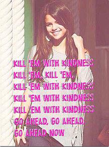 Kill me with kindnessの画像(killに関連した画像)