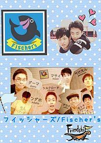 フイッシャーズ/Fischer's