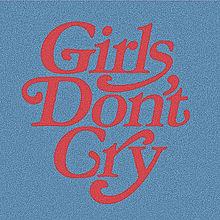 girls' don't cryの画像(Girls'に関連した画像)