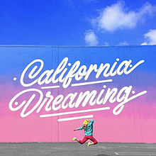California Dreaming プリ画像