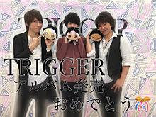 TRIGGERおめでと!!٩(•ᴗ• ٩)の画像(プリ画像)