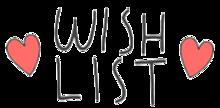 WISH LISTの画像(ガーリーに関連した画像)