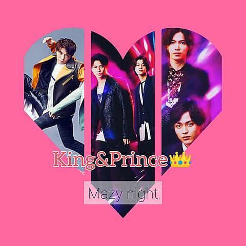 King&Prince👑     Mazynightの画像(プリ画像)