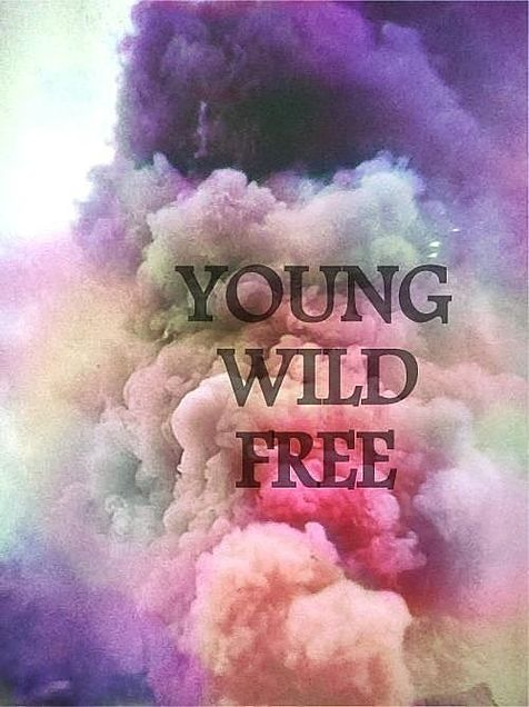 young, wild and freeの画像(プリ画像)