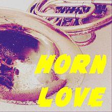 HORN LOVE プリ画像