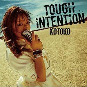 TOUGH INTENTION / KOTOKOの画像 プリ画像
