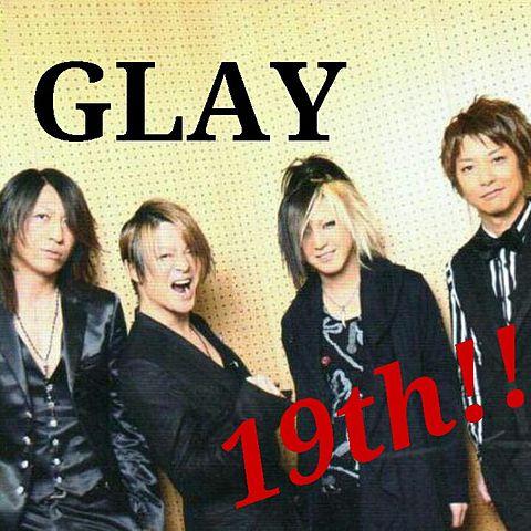 GLAY 19th ♪ヽ(´▽`)/の画像(プリ画像)