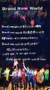 Brand New World プリ画像